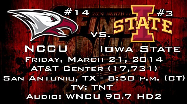 GAME NOTES: NCCU TAKES ON IOWA STATE IN SECOND ROUND OF NCAA